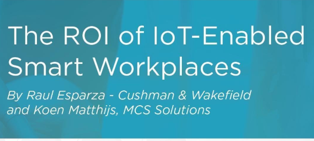 Smart workplaces and the ROI of workplace IoT