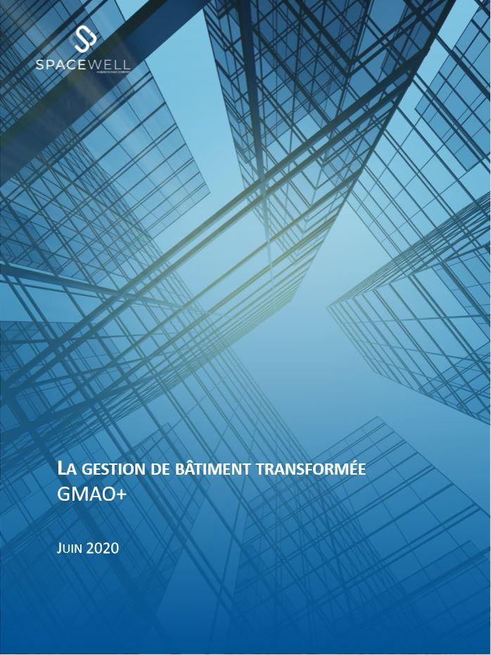 Couverture du livre blanc Gestion transformationnelle des bâtiments – GMAO+